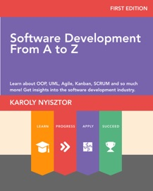 Software Development from A to Z - Karoly Nyisztor