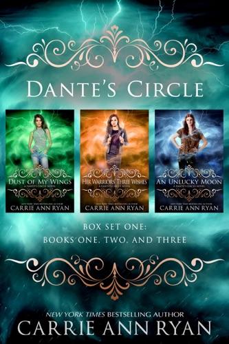 Dante's Circle Box Set (Books 1-3) - Carrie Ann Ryan - Carrie Ann Ryan