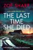 Zoë Sharp - The Last Time She Died artwork