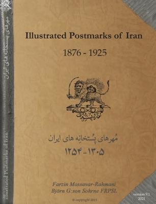 Illustrated Postmarks of Iran 1876-1925