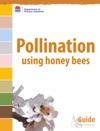 Pollination Using Honey Bees
