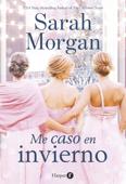 Download and Read Online Me caso en invierno