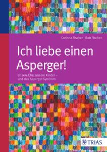 Ich liebe einen Asperger! Buch-Cover