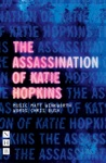 The Assassination Of Katie Hopkins NHB Modern Plays