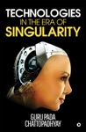 Technologies In The Era Of Singularity