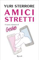 Download and Read Online Amici stretti