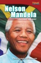 Nelson Mandela: Leading The Way