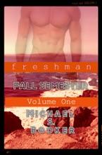 Freshman: Fall Semester - Volume One