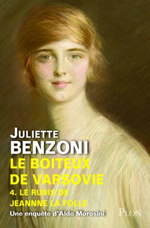 Le Boiteux de Varvosie - Tome 4 - Juliette Benzoni