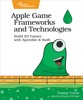 Apple Game Frameworks And Technologies