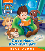 Goodnight, Adventure Bay! (PAW Patrol) (Enhanced Edition)