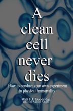 A Clean Cell Never Dies: How To Conduct Your Own Experiment In Physical Immortality