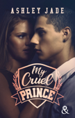 Download and Read Online My Cruel Prince