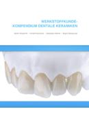 Werkstoffkunde-Kompendium Dentale Keramiken