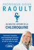 Didier Raoult - Au-delà de l'affaire de la chloroquine illustration