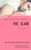 Haleigh Lovell - The Slam: A Romance  artwork