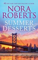 Nora Roberts - Summer Desserts artwork