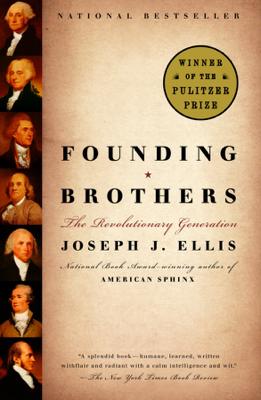 Founding Brothers - Joseph J. Ellis book