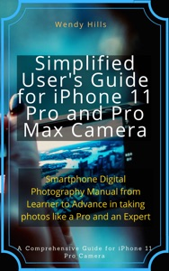 iPhone 11 Pro and Pro Max Camera Users Guide