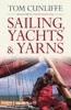 Sailing, Yachts & Yarns