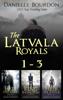 Danielle Bourdon - Latvala Royals Boxed Set artwork