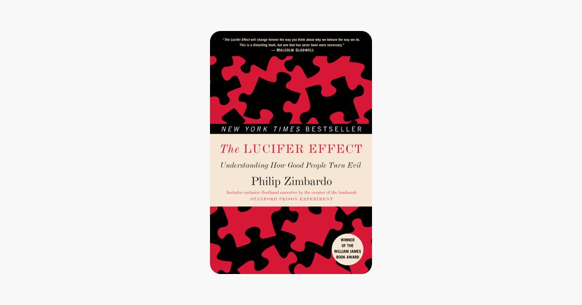 The Lucifer Effect - Philip Zimbardo