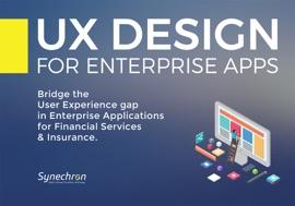 UX Design for Enterprise Apps - Ashish Nangla, Kapil Wadhawan, Diana Kearns-Manolatos & Saumen Das