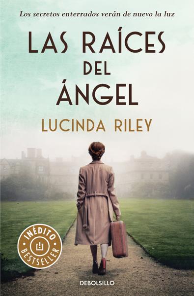 Las raíces del ángel by Lucinda Riley