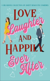 Download Love, Laughter & Happily Ever After