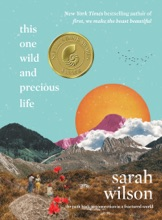 This One Wild And Precious Life