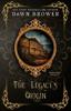 Dawn Brower & Enduring Legacy - The Legacy's Origin  artwork