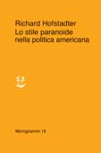 Lo stile paranoide nella politica americana Book Cover
