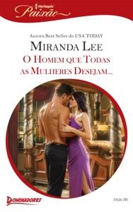 O Homem que Todas as Mulheres Desejam ... Book Cover