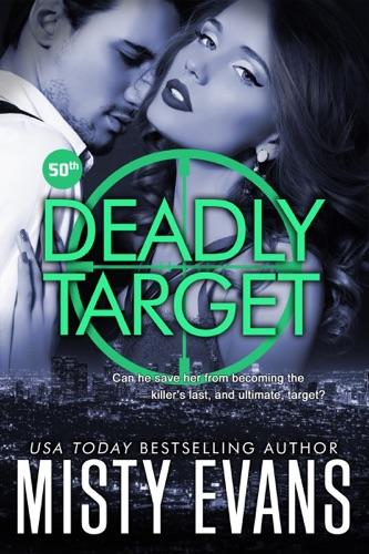 Misty Evans - Deadly Target
