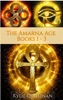 The Amarna Age: Books 1 - 3