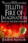 Tellith Fire Of Imagination Tales Of The Executioners