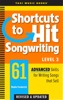 Shortcuts To Hit Songwriting Level Three