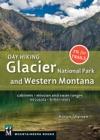 Day Hiking Glacier National Park  Western Montana
