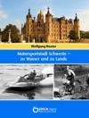 Motorsportstadt Schwerin  Zu Wasser Und Zu Lande