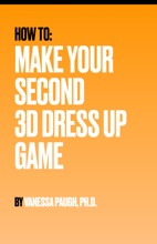 How To Make Your Second 3D Dress Up Game