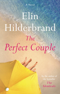 Elin Hilderbrand - The Perfect Couple book