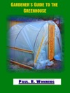 Gardeners Guide To The Greenhouse