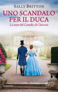 Uno scandalo per il duca Copertina del libro