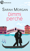 Download and Read Online Dimmi perché (eLit)