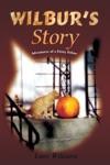 Wilburs Story
