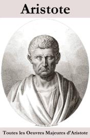 Toutes les œuvres majeures d'aristote