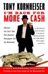 Im Back For More Cash