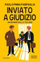 Download and Read Online Inviato a giudizio