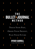 The Bullet Journal Method