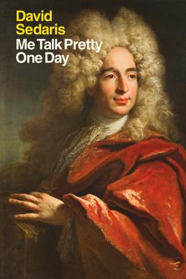 Me Talk Pretty One Day - David Sedaris book